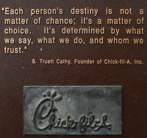 S. Truett Cathy states one of his truisms