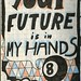 Your Future is in MY HANDS.jpeg by jarnmang