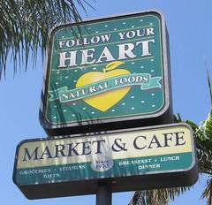 Follow Your Heart — Canoga Park, California