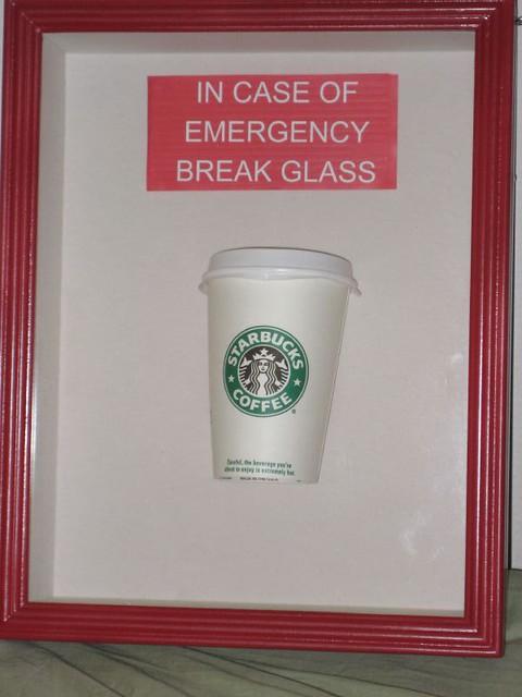 Break Glass In Case Of Emergency Coffee