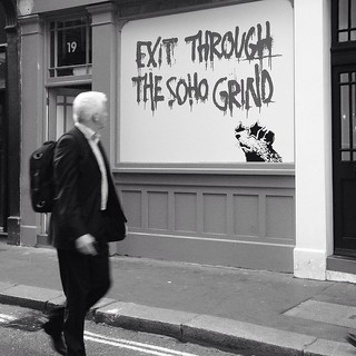Exit Through The Soho Grind