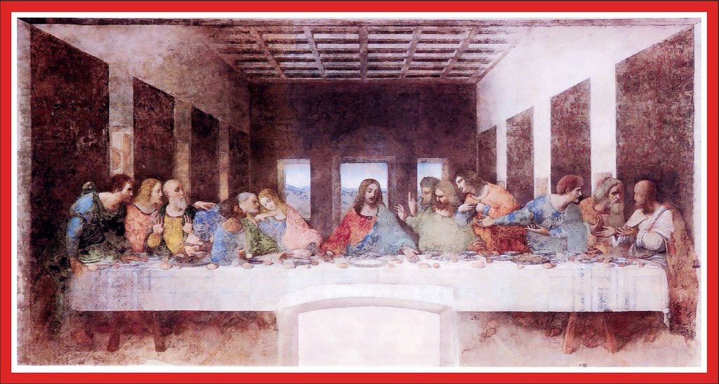 """Leonardo da Vinci's  """" The Last Supper """"  - Painted in the Years 1495 to 1498  . Please scroll the comments ."""