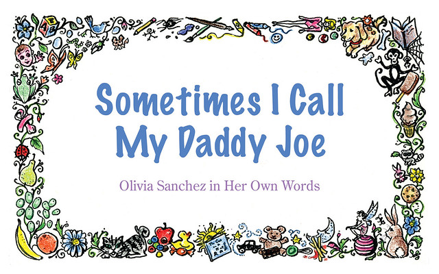 Sometimes I Call My Daddy Joe