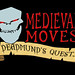 Medieval Moves Deadmunds Quest_black bkg