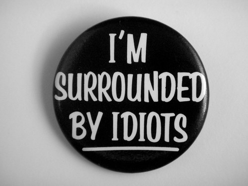 1983 I'm Surrounded By Idiots Pin