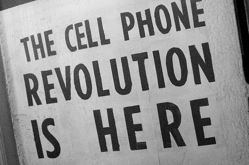The Cell Phone REvolution is Here!