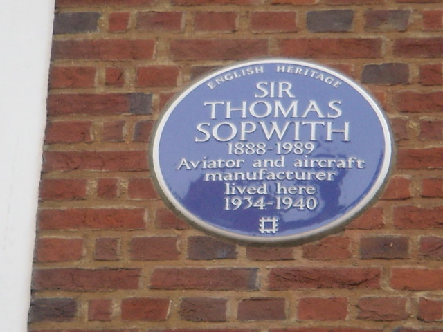 Thomas Sopwith blue plaque - Sir Thomas Sopwith 1888-1989 aviator and aircraft manufacturer lived here 1934-1940