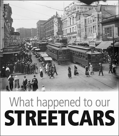 What happened to out streetcars in Seattle?