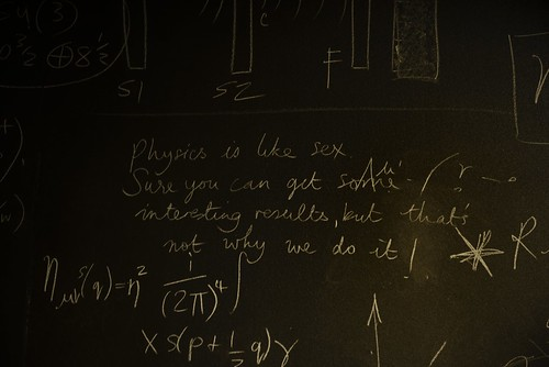 """""""Physics Is Like Sex..."""""""