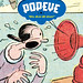 "Popeye Vol. 2: ""Well Blow Me Down!"" by E.C. Segar"