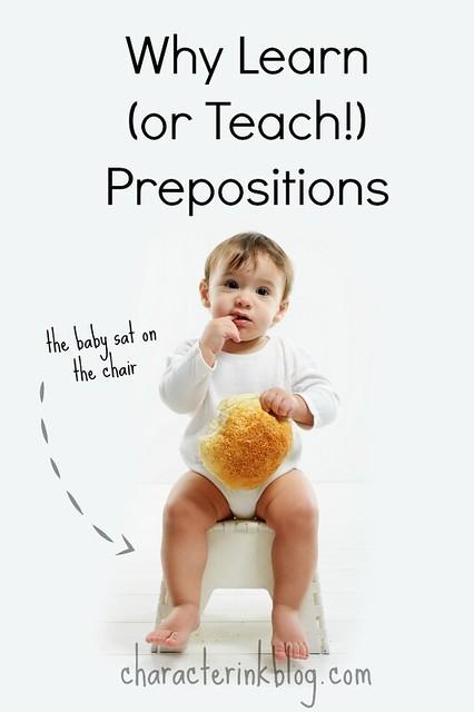 Why Learn (or Teach!) Prepositions