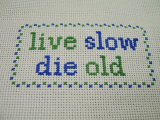 Live Slow Die Old