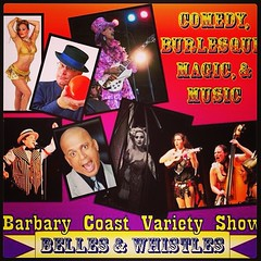 Tuesday, March 11th, 8:30PM Mark your calendars for some old-fashioned late night San Francisco Barbary Coast fun!  Hosted by comedian Danny Dechi Starring: Bugs In Costumes - comedic acoustic quartet Don Lacy - comedian Dottie Lux - burlesque Fred Anders