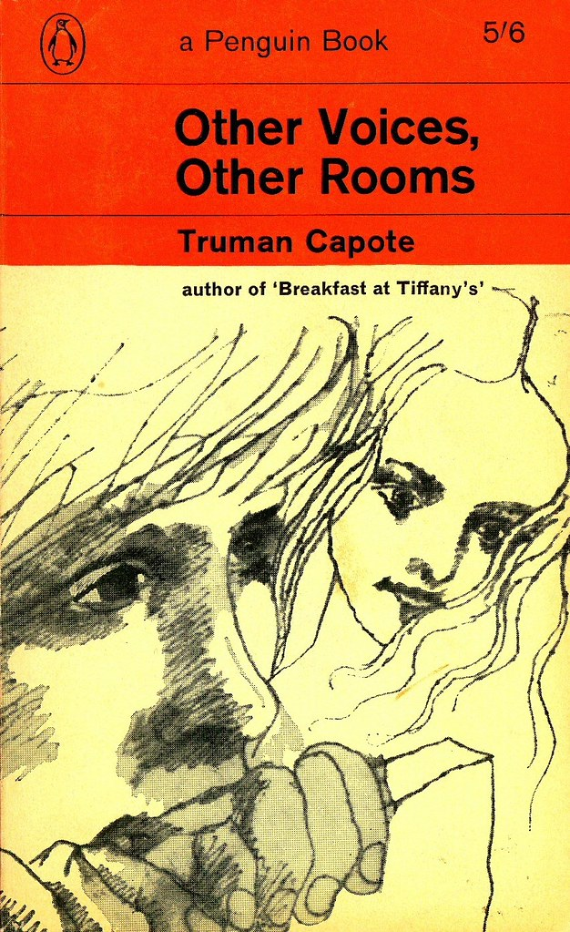 'Other voices, other rooms' - Truman Capote