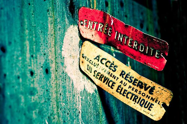 Entrée Interdite - Access Forbidden