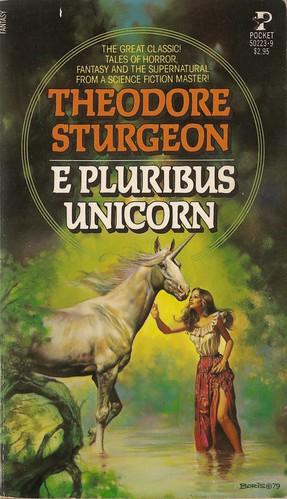 Theodore Sturgeon - E Pluribus Unicorn (Pocket)