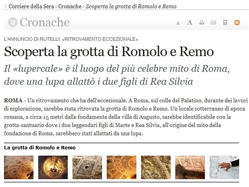 ROME - ARCHAEOLOGICAL NEWS: Palatino: il Lupercale, Lupa e Romolo e Remo, ecc. / Palatine Hill: Sanctuary of Rome's 'Founder' Revealed. (20.11.2007). [FULL TEXT: ENGLISH & ITALIANO].