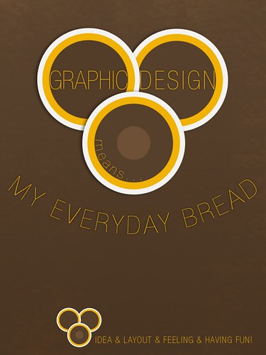 Graphic design - my everyday bread :o)