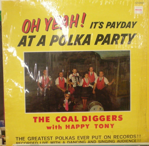 The Coal Diggers, with Happy Tony