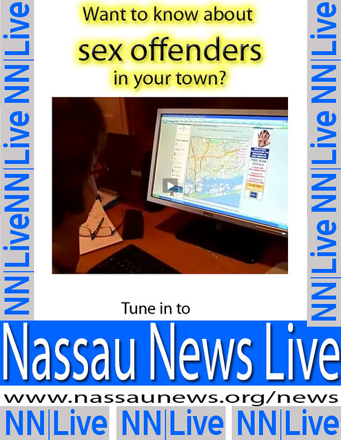 Nassau News Live: Want To Know About Sex Offenders In Your Town?