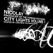 Nicolay City Lights Volume 1 CD
