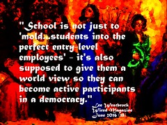 "Educational Postcard: ""School is not just to mold....it's also supposed to give them a world view so they can become active participants in a democracy."""