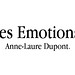 Les Emotions par Anne-Laure Dupont by Franck Tourneret