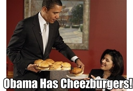 Obama Has Cheezburger!