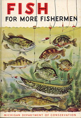 Fishing 1955 Michigan DNR Collectible Fisheries Division Fish for more Fishermen