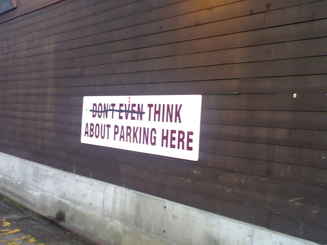 Think About Parking Here