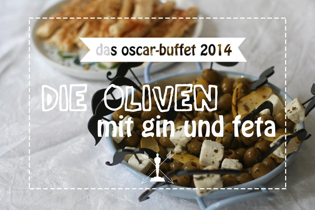 das oscar-menü 2014: die oliven mit gin & feta