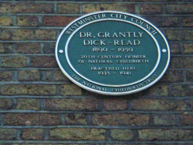 Grantly Dick-Read green plaque - Dr Grantly Dick-Read 1890-1959 20th century pioneer of natural childbirth practised here 1935-1941