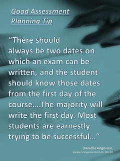 "Educational Quotation:   ""There should always be two dates on which an exam can be written..."""