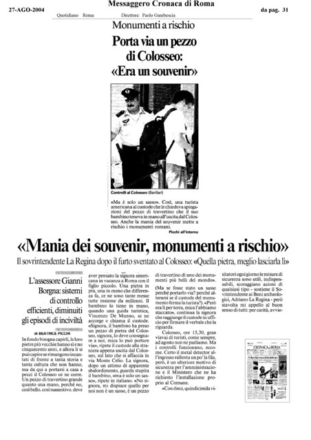 "Rome, The Colosseum - ""Mania dei souvenir, monumenti a rischio."" IL MESSAGGERO (27.08.2004, pg. 31) [pg. 1 of 3]."