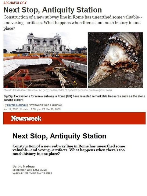 """Next Stop, Antiquity Station."" Rome Metro C subway Excavations, NEWSWEEK [ONLINE EDITION] (19.03.2008)."