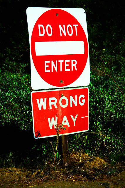 Do Not Enter! Wrong Way! from Flickr via Wylio