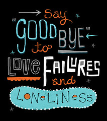 Say Goodbye to Love Failures and Loneliness