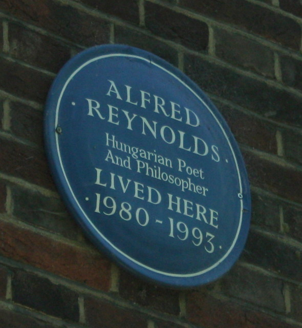 Alfred Reynolds blue plaque - Alfred Reynolds Hungarian poet and philosopher lived here 1980-1993.