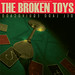 "the Broken Toys - ""Del lado equivocado"" SRCD023"