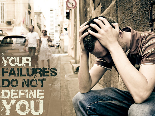 your failures do not define you