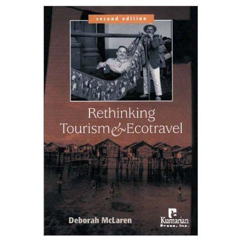Rethinking Tourism and Ecotravel