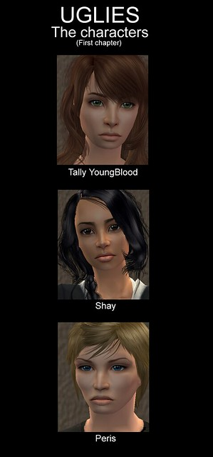 UGLIES | Top:Tally YoungBlood.-A ugly. Middle:Shay.-A ugly ...