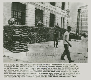 1965 - Sand Bags Added to Execution Wall in Saigon