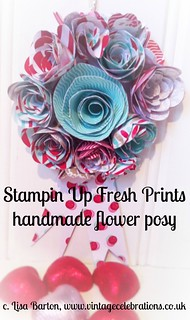 Stampin Up fresh prints handmade flower posy by Lisa Barton, Vintage Celebrations