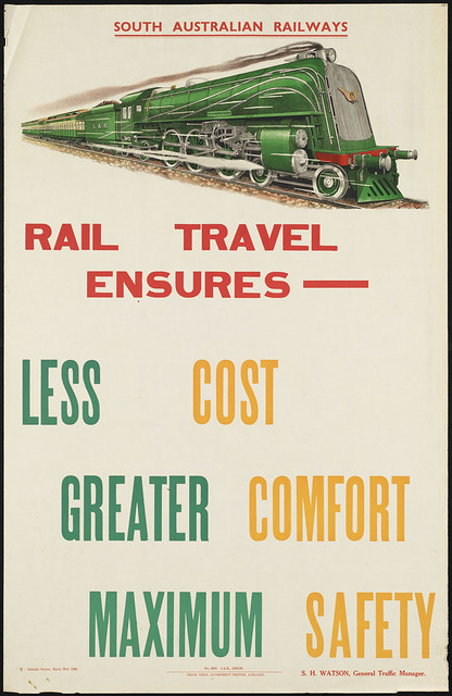 Rail travel ensures--less cost, greater comfort, maximum safety