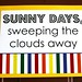 party - sunny days sign
