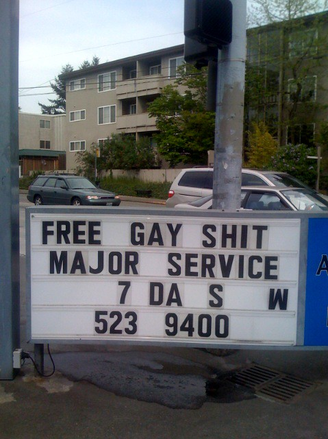 free.gay.shit. i changed this gas station sign in ravenna the day before i ...