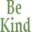 the ****Be Kind To Other People **** group icon