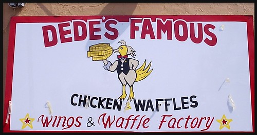 Sign: Dede's Famous Chicken and Waffles--Detroit MI by pinehurst19475