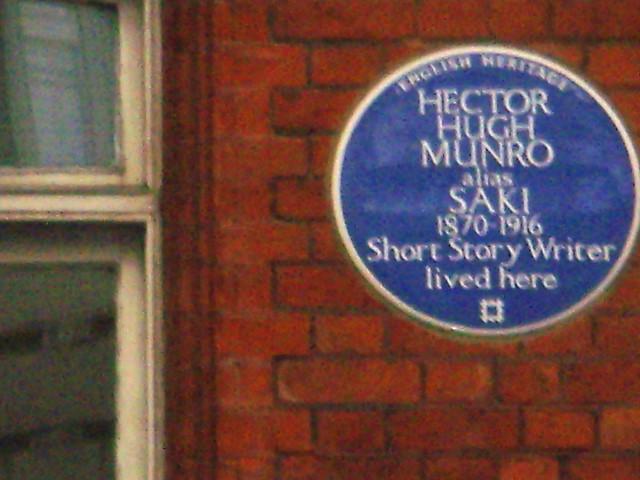 Hector Hugh Munro blue plaque - Hector Hugh Munro  alias  Saki  1870-1916  Short story writer  lived here